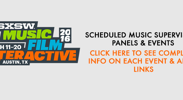 SXSW Scheduled Music Supervision Panels & Events