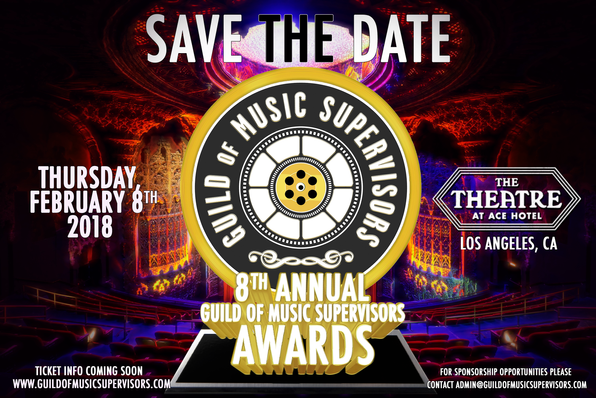 SAVE THE DATE 8th Annual Guild Of Music Supervisors Awards