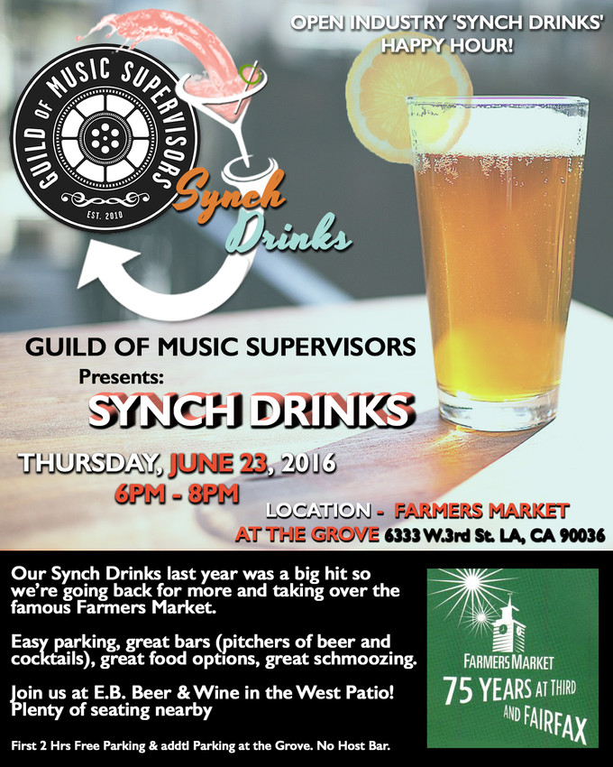 Guild Of Music Supervisors Synch Drinks (Farmers Market at The Grove)