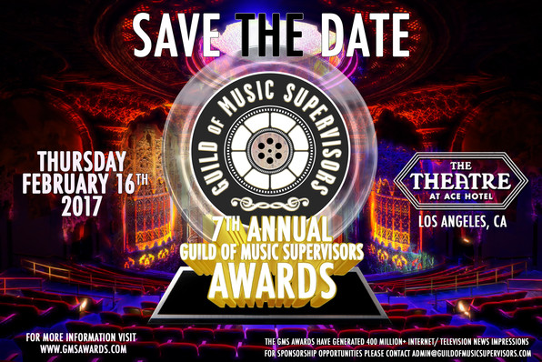 SAVE THE DATE - 7th Annual Guild Of Music Supervisors Awards