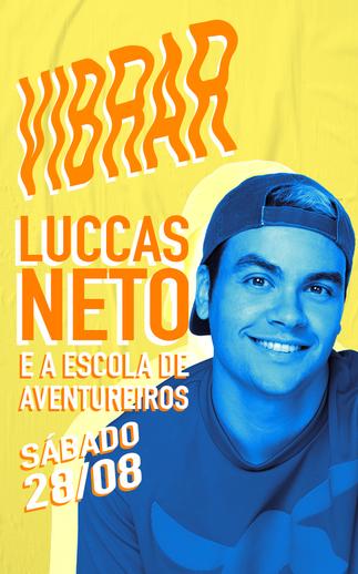 LUCCAS NETO - 28/08