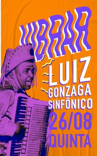 LUIZ GONZAGA SINFÔNICO - 26/08