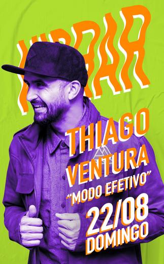 THIAGO VENTURA - MODO EFETIVO - 22/08