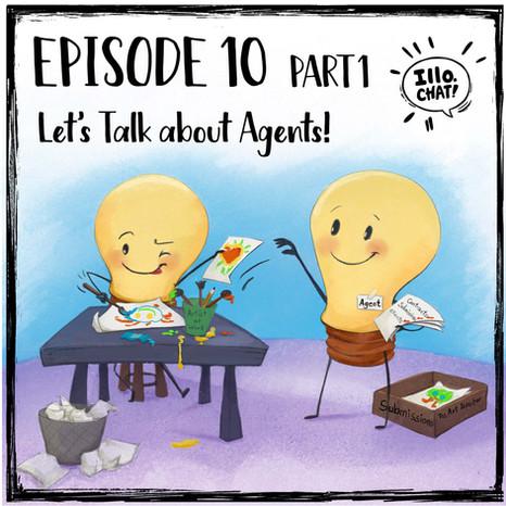 Episode 10 Part 1 Let's Talk about Agents!