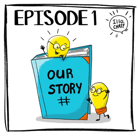 Episode 1 Our Story