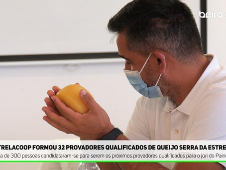 Estrelacoop formou 32 provadores qualificados de Queijo Serra da Estrela DOP