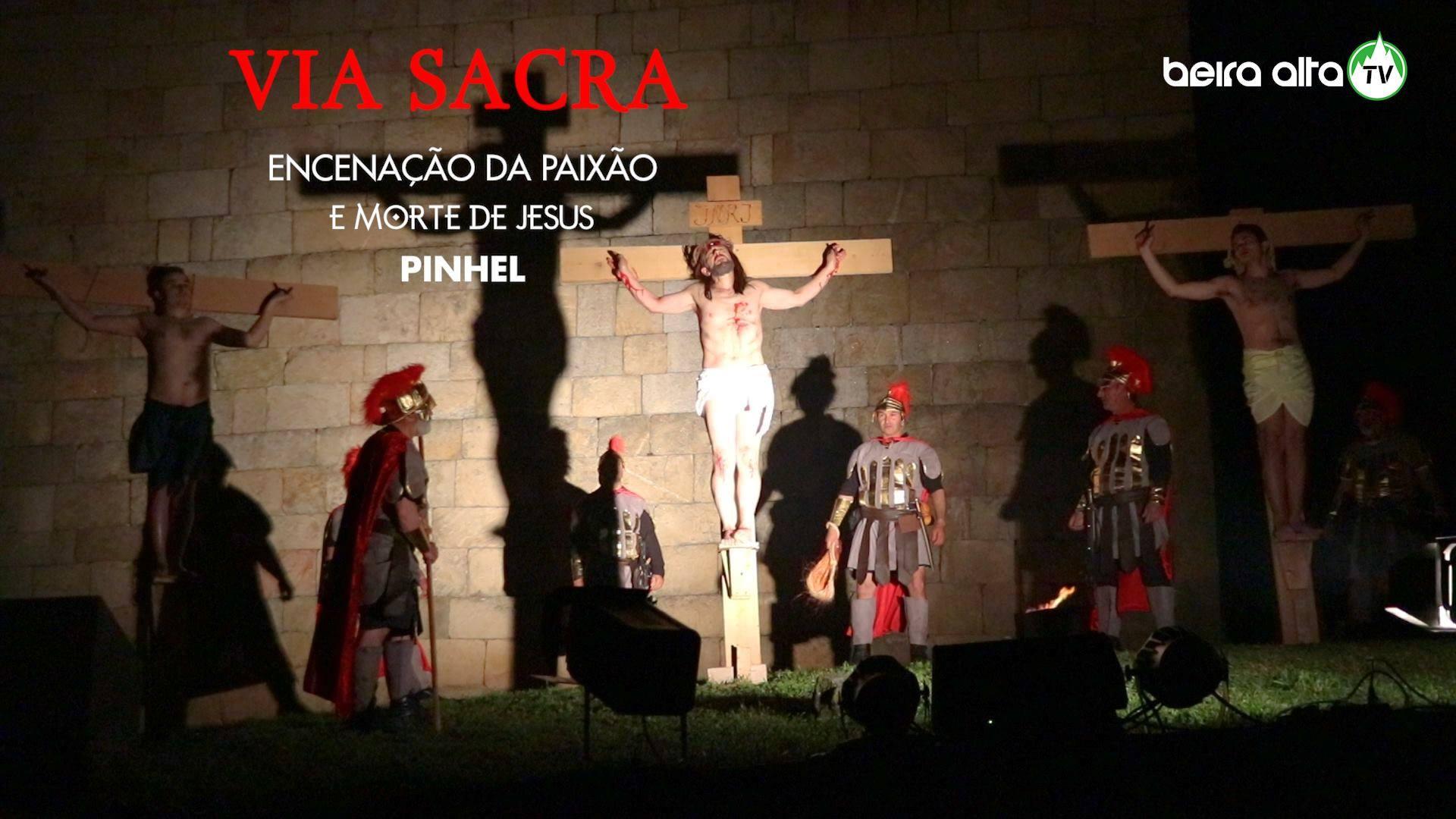 Encenação da Paixão e Morte de Jesus em Pinhel 🎥✝️