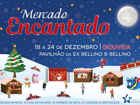 """Gouveia celebra o Natal com a iniciativa """"Mercado Encantado"""""""