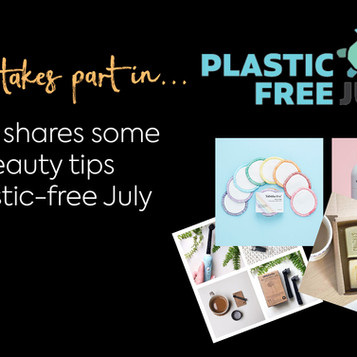 Sophies, Plastic-Free July journey, focus on eco-beauty