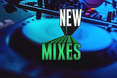 newmixes2.jpg