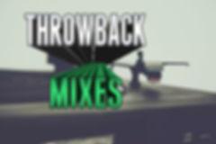 throwbackmixes.jpg