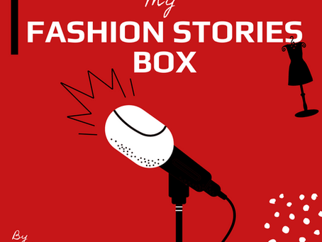 Introducing My Fashion Stories Box Podcast