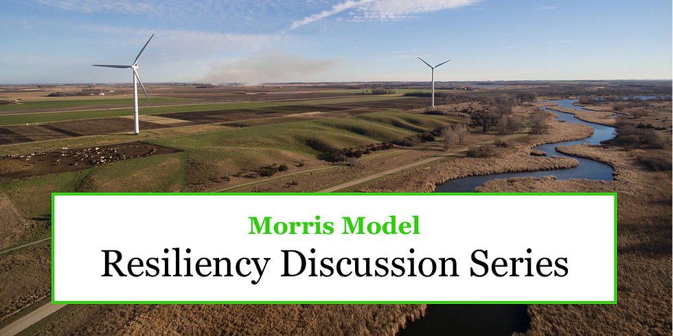 Resiliency Series Session 5:  Community Identity and Resiliency in Morris