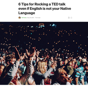 6 Tips for Rocking a TED talk even if English is not your Native Language