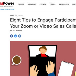 Eight Tips to Engage Participants at Your Zoom or Video Sales Calls