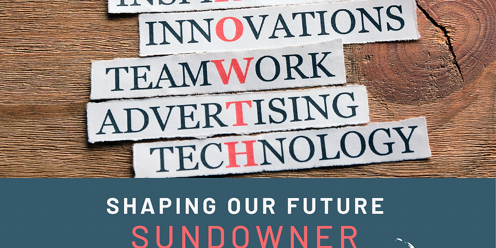 Shaping Our Future Sundowner