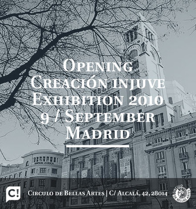 OPENING CREACIÓN INJUVE EXHIBITION 2010