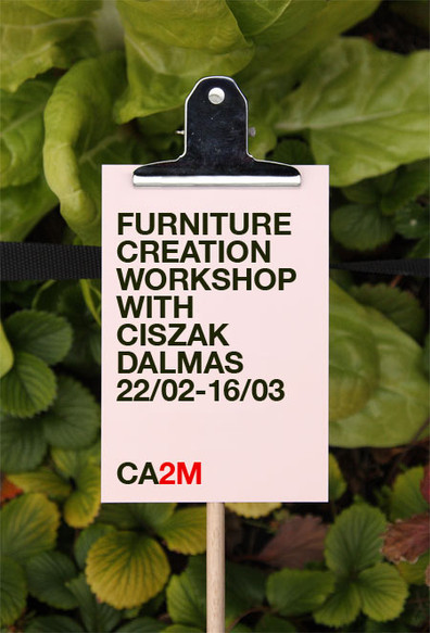 CA2M / FURNITURE CREATION WORKSHOP