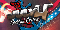 July 4th Cocktail Cruise