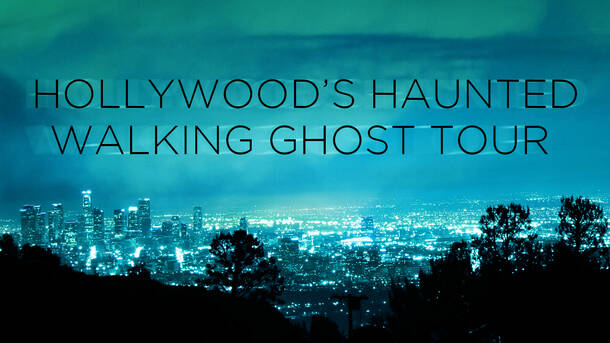 Hollywood Ghost Tours