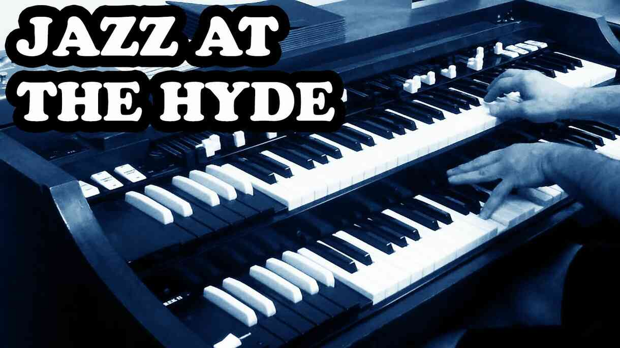 Jazz at The Hyde Speakeasy