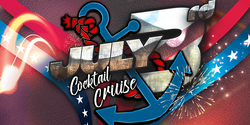 July 3rd Cocktail Cruise