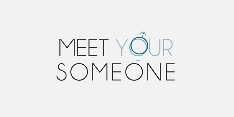 Meet Your Someone