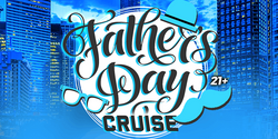 Father's Day Cruise