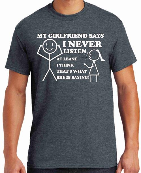 My girlfriend says I never listen