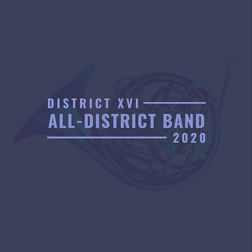 District XVI All-District Band 2020