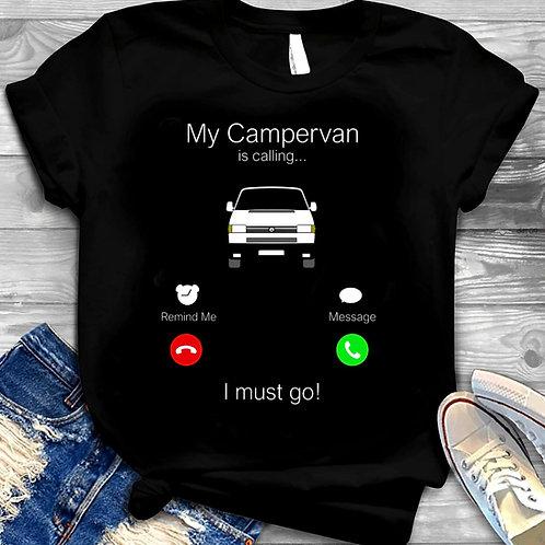 My Campervan is calling T-Shirt/Hoodie