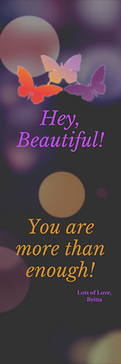 Hey Beautiful, You are enough.png