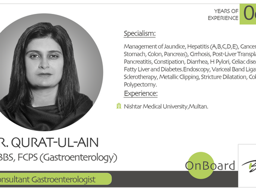 OnBoard |Dr. Quart-Ul-Ain | Consultant Gastroenterologist