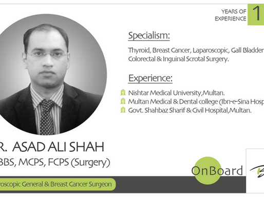 OnBoard | Dr. Asad Ali Shah | Laparoscopic General & Breast Cancer Surgeon