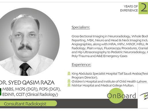 OnBoard | Dr. Syed Qasim Raza | Consultant Radiologist