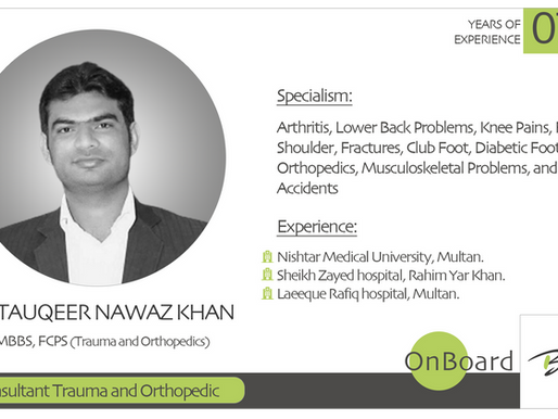 OnBoard | Dr. Tauqeer Nawaz Khan | Consultant Trauma and Orthopedic