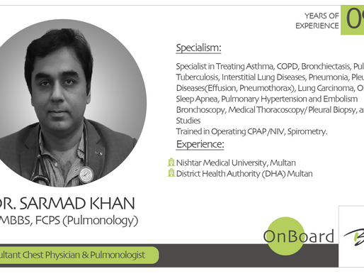 OnBoard |Dr. Sarmad Abdul Rehman Khan | Consultant Chest Physician and Pulmonologist