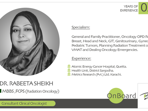 OnBoard |Dr. Rabeeta Sheikh | Consultant Clinical Oncologist