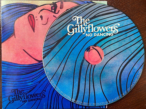 The Gillyflowers - No Dancing EP
