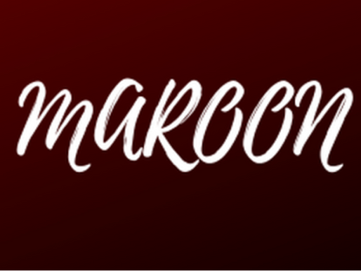 Is Maroon A Must?