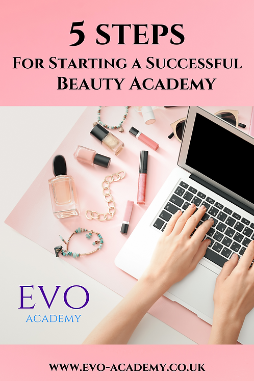 5 Steps for Starting A Successful Beauty Academy
