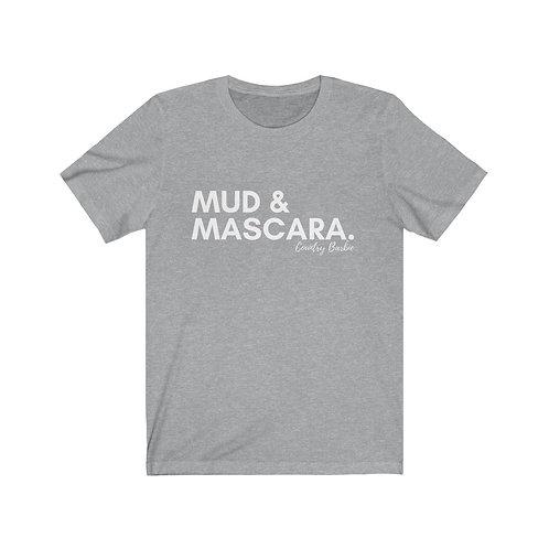MUD & MASCARA TEE