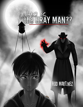 Who Is The Gray Man  by Rod Martinez