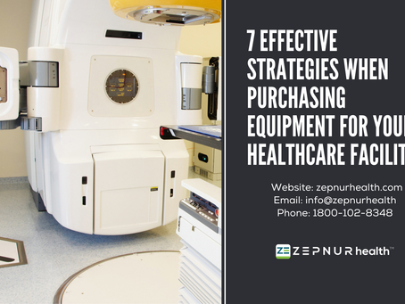 7 effective strategies when purchasing equipment for your healthcare facility