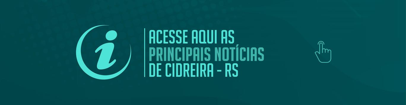 PRINCIPAIS NOTÍCIAS DE CIDREIRA.jpg