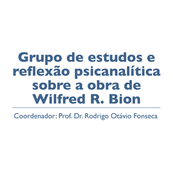 Inscrições para grupo de estudos sobre Bion