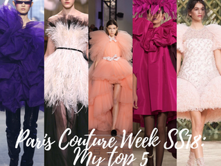 Paris Couture Week ss18: My top 5