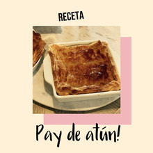 Pay de Atun / Tuna Pie recipe