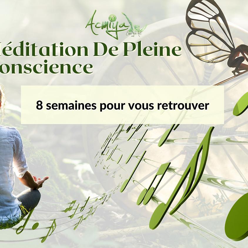 Méditation de pleine conscience Manosque session 1