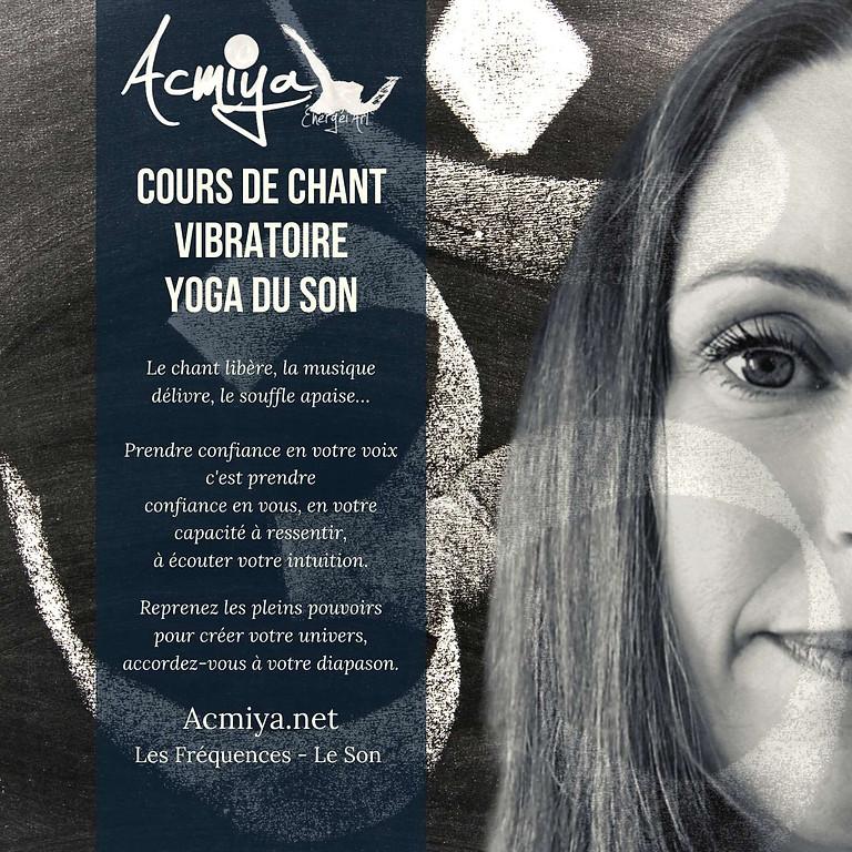 Découverte du Chant vibratoire de pleine conscience Acmiya